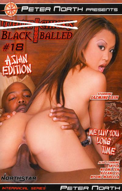 White Chicks Gettin Black Balled #18 Asian Edition