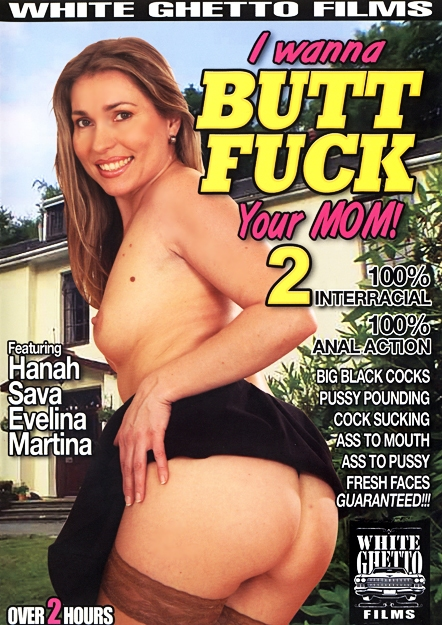 I Wanna Buttfuck Your Mom #02