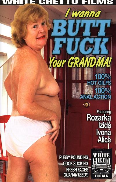 I Wanna Buttfuck Your Grandma #01