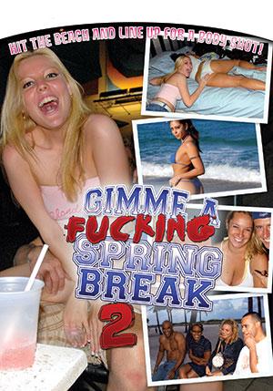 Gimme a Fucking Spring Break #2