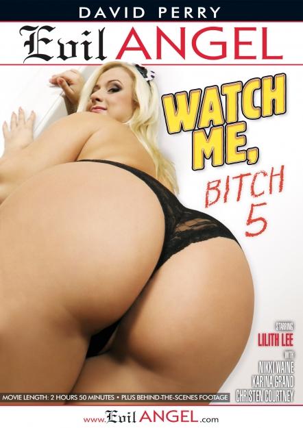Watch Me, Bitch #05