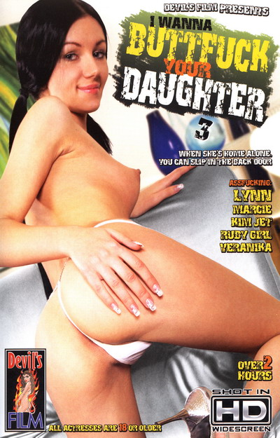 I Wanna Buttfuck Your Daughter #03