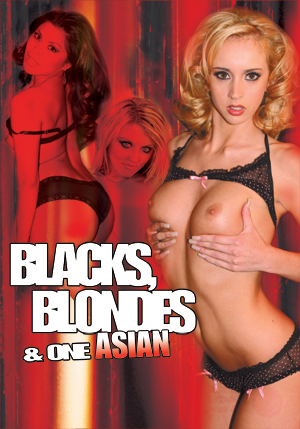 Blacks, Blondes and One Asian