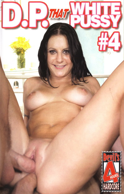 DP That White Pussy #04