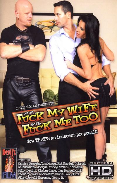 Wanna Fuck My Wife Gotta Fuck Me Too