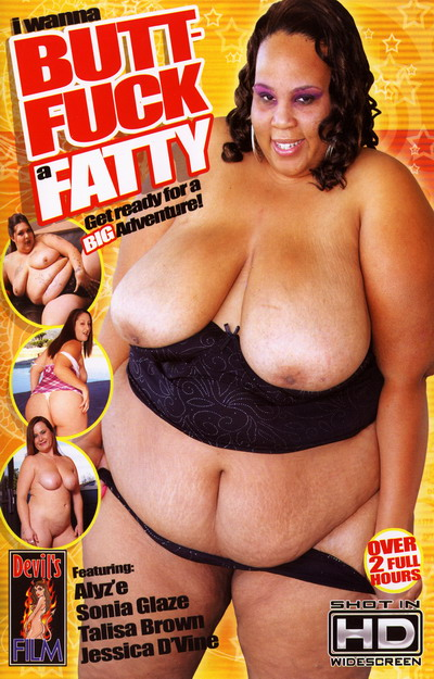 I Wanna Butt-Fuck A Fatty