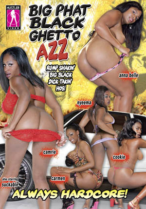 Big Phat Black Ghetto Azz DVD