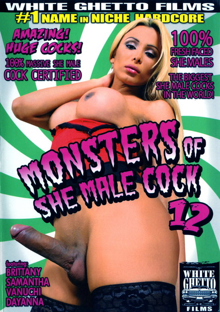 Monsters Of A She Male Cock #12
