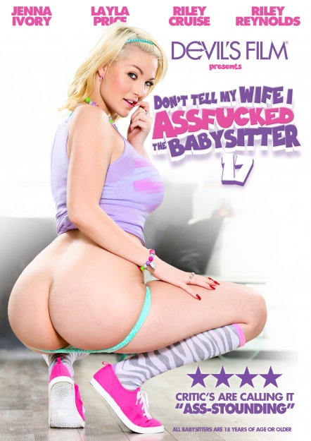 Don't Tell My Wife I Assfucked The Babysitter #17