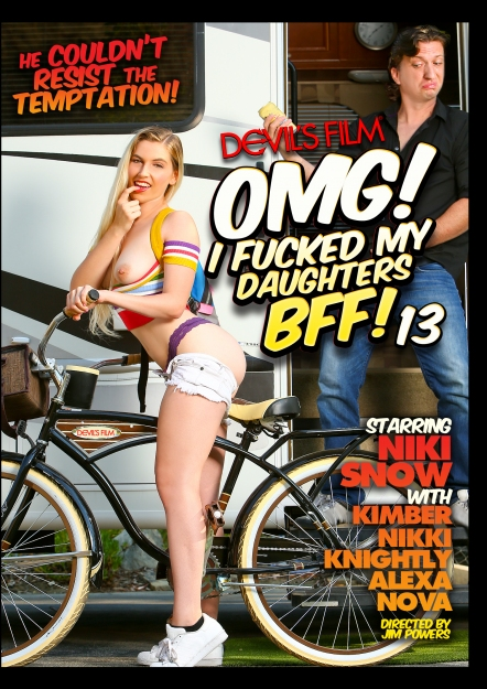OMG I Fucked My Daughter's BFF #13