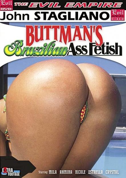Buttman's Brazilian Ass Fetish