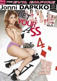 Bet Your Ass 4