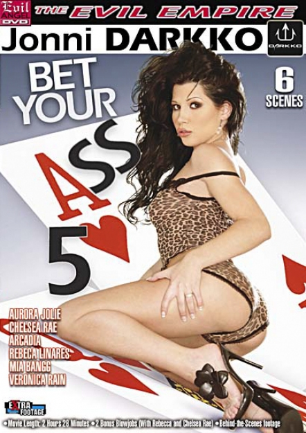 Bet Your Ass 5
