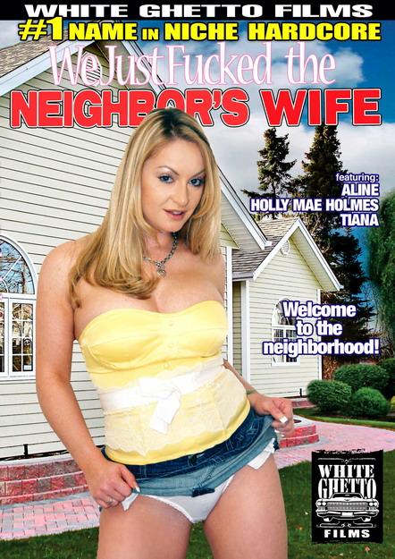 We Just Fucked The Neighbors Wife