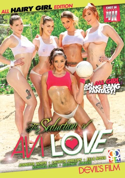 The Seduction of Avi Love - All Hairy Girl Edition