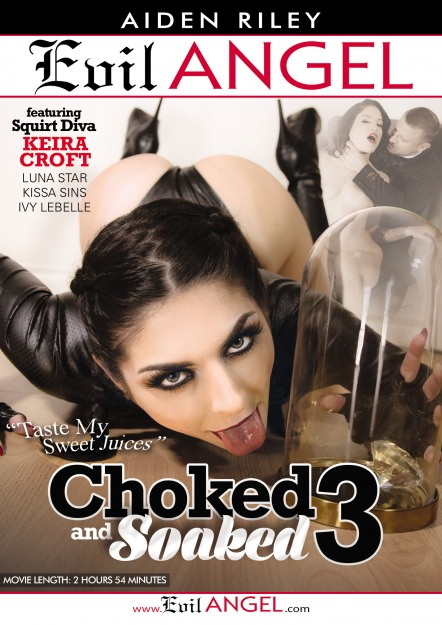 Choked And Soaked #03