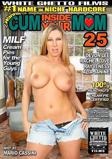 I Wanna Cum Inside Your Mom #25