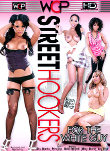 Street Hookers For The White Guy