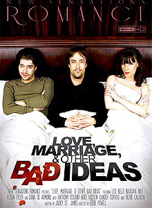 Love Marriage and Bad Ideas