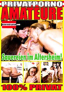 AMATEURE - Sauereien im Altersheim