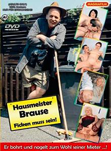 Hausmeister Brause - Ficken muss sein !
