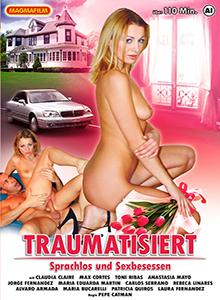 Traumatisiert - Sprachlos und Sexbesessen