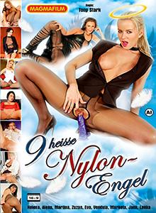 9 heisse Nylon - Engel