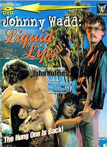 Johnny Wadd - Liquid Lips