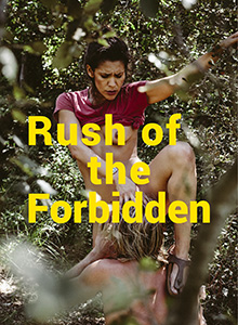 Rush Of The Forbidden