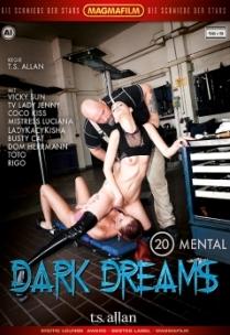 Dark Dreams #20 - Mental