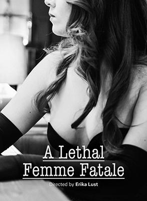 A Lethal Femme Fatale