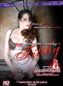 Samantha Bentley is Filthy