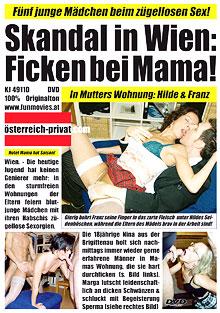 Skandal in Wien: Ficken bei Mama!