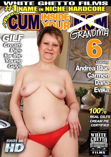 I Wanna Cum Inside Your Grandma #06