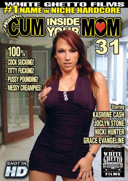 I Wanna Cum Inside Your Mom #31