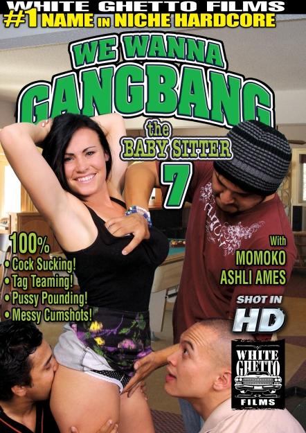 We Wanna Gang Bang The Babysitter #07