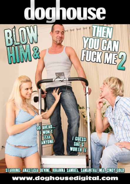 Blow Him And Then You Can Fuck Me #02