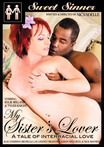 My Sister's Lover A Tale of Interracial Love