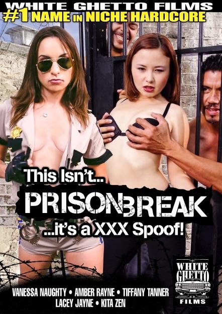 This Isn't Prison Break - It's A XXX Spoof!