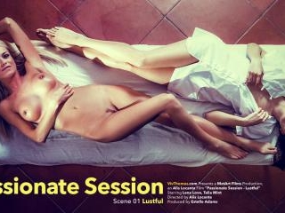 Passionate Session Episode 1 - Lustful