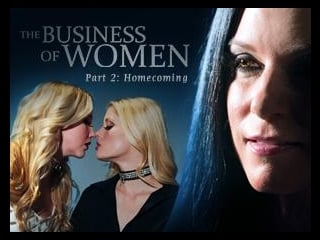 The Business of Women Part Two: Homecoming