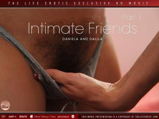 Intimate Friends Part 1