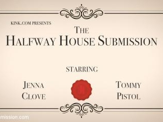 Halfway House Submission: Young Jenna Clove Endure