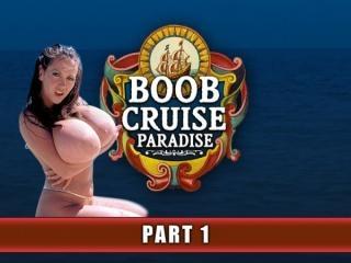 Boob Cruise Paradise Part 1