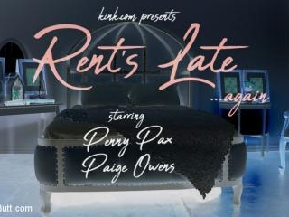 Rent\'s Late: Newcomer Paige Owens Gives Up Ass to
