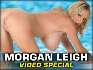 Morgan Leigh Video Special