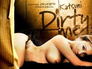 Katsuni Dirty Me