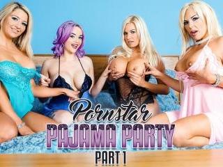 Porn Star Pajama Party Part 1