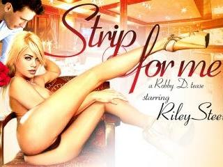 Riley Steele Strip For Me