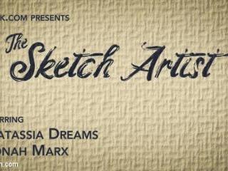 The Sketch Artist: Model Natassia Dreams Punishes